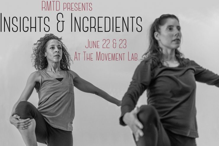 UPCOMING CHOREOGRAPHY LAB:  INSIGHTS & INGREDIENTS