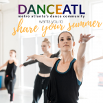 DanceATL wants to know what you did this summer